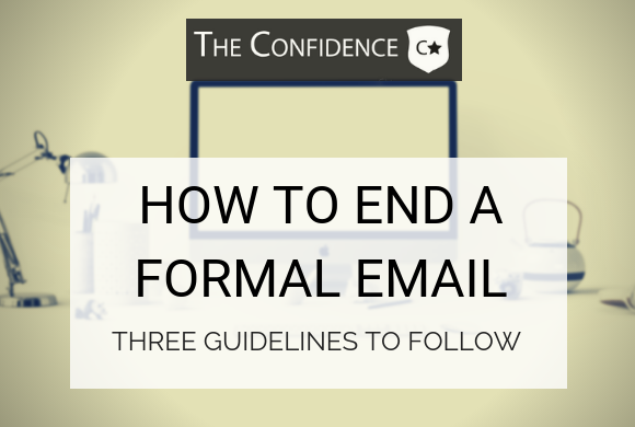 how to end a formal email