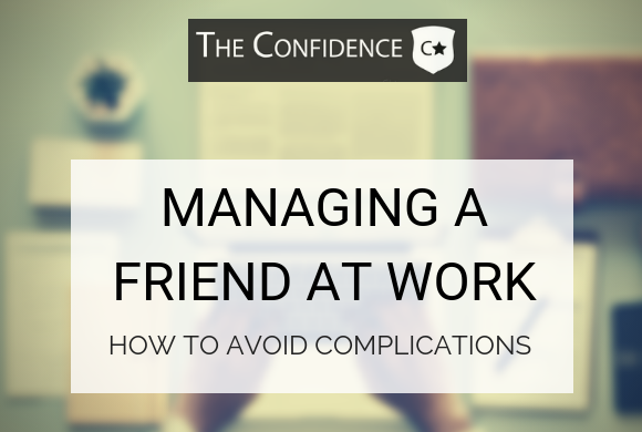 managing a friend at work