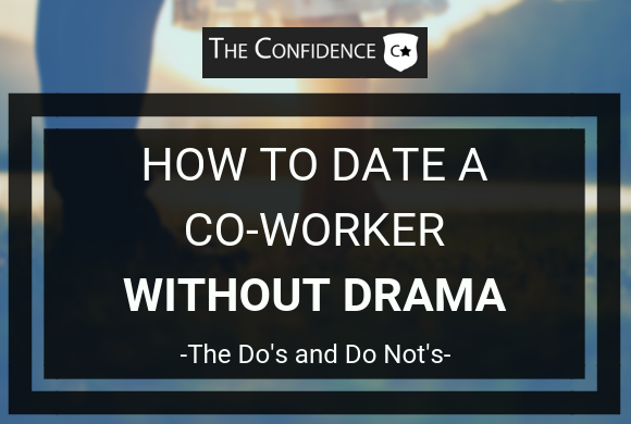 how to date a coworker without drama
