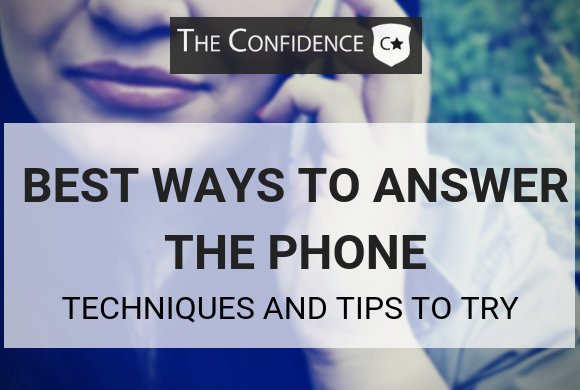 best ways to answer the phone
